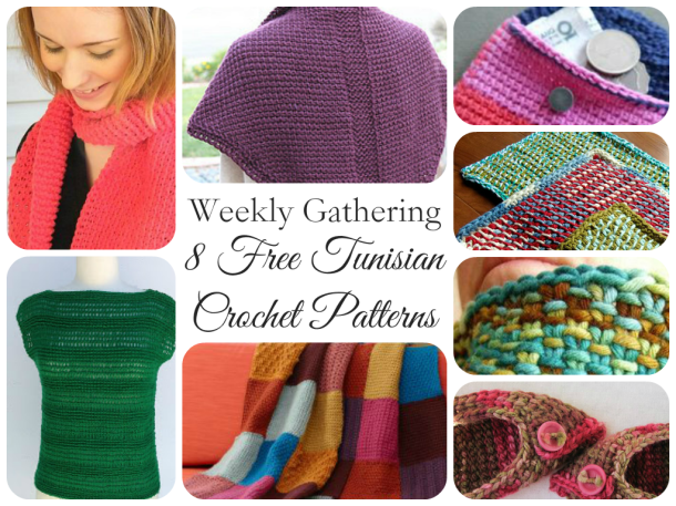 Weekly Gathering: 8 Free Tunisian Crochet Patterns!