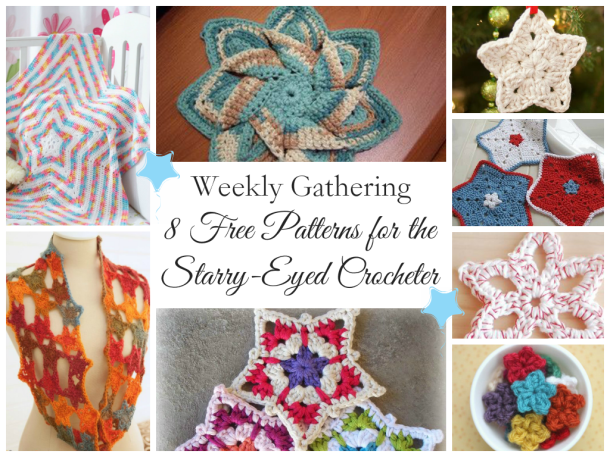Weekly Gathering: 8 Free Patterns for the Starry-Eyed Crocheter!