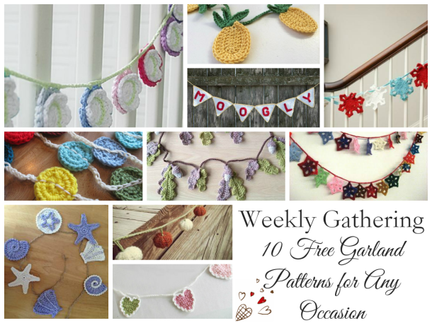 Weekly Gathering: 10 Free Garland Patterns For Any Occasion!